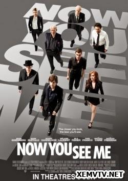 Phi Vụ Thế Kỷ - Now You See Me