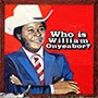 William Onyeabor - Who Is William Onyeabor?