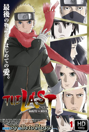 The Last: Naruto the Movie [1080p] [Japones Subtitulado] [MEGA]