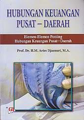 toko buku rahma: buku HUBUNGAN KEUANGAN PUSAT – DAERAH, pengarang aries djaenuri, penerbit ghalia indonesia