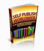 self publish every book you write and sell it worldwide