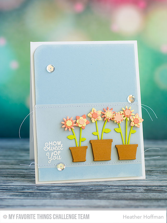 How Sweet of You Card from Heather Hoffman featuring LJD You're the Sweetest stamp set and Spring Garden Die-namics