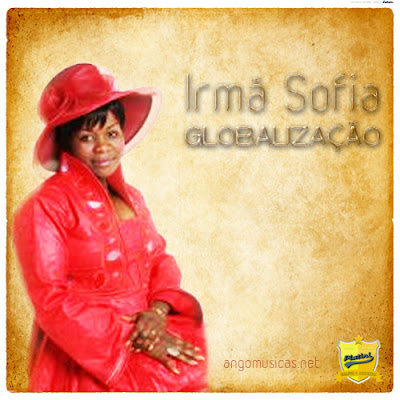 Irmã Sofia – Globalização 2011