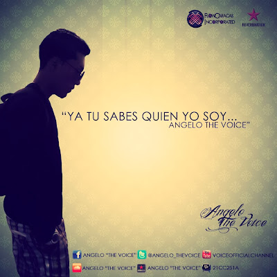 "Angelo ""The Voice"" (Mackenzie) – Ya Tu Sabes Quien Yo Soy (2013)(The Mixtape)"