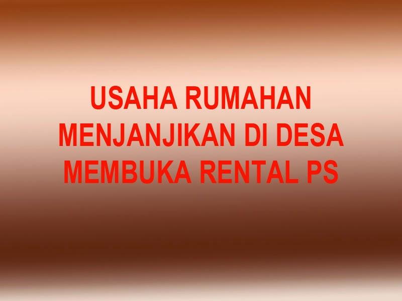 Usaha Rumahan Menjanjikan Membuka Rental PS