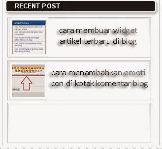 CARA MUDAH MEMBUAT RECENT POST BERGAMBAR DI BLOG