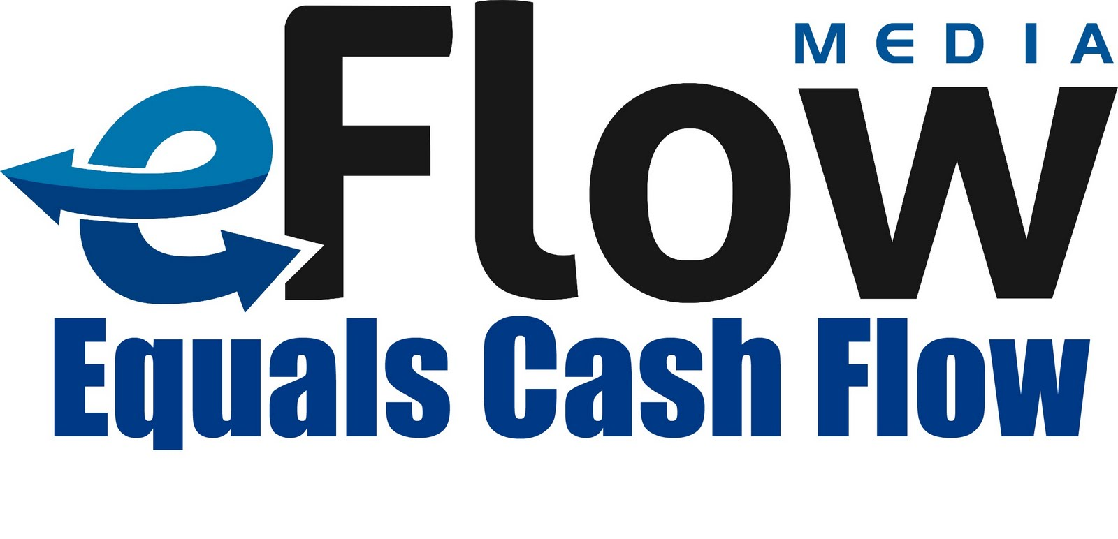eFlow Equals Cash Flow