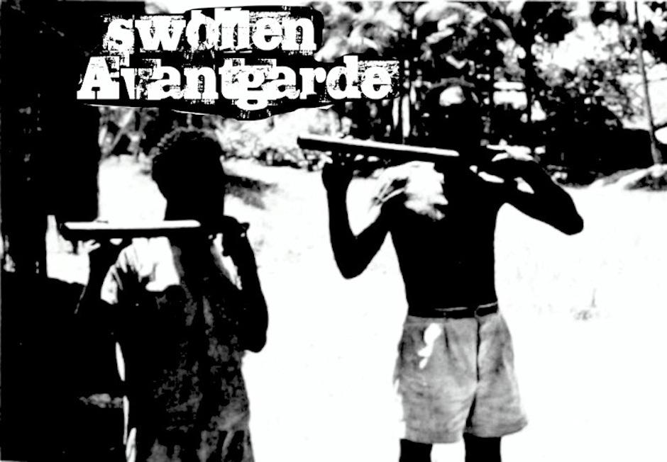 swollen avantgarde