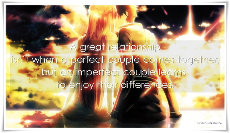A Great Relationship Isn't When A Perfect Couple Comes Together, Picture Quotes, Love Quotes, Sad Quotes, Sweet Quotes, Birthday Quotes, Friendship Quotes, Inspirational Quotes, Tagalog Quotes