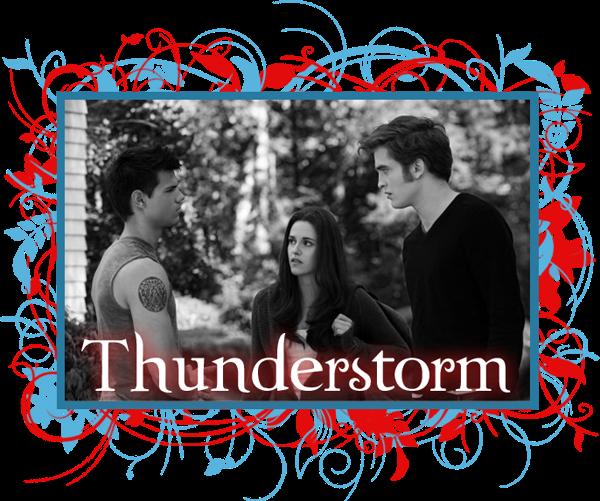 Thunderstorm - Eclipse Edward szemszögéből