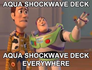 Aqua Shockwave Deck everywhere