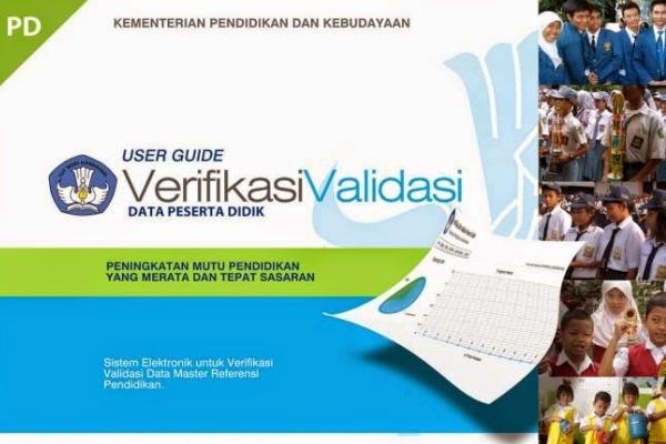 Panduan atau petunjuk teknis untuk verifikasi dan validasi data peserta didik