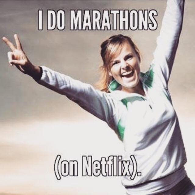 The only marathon I need or want.... like ever.