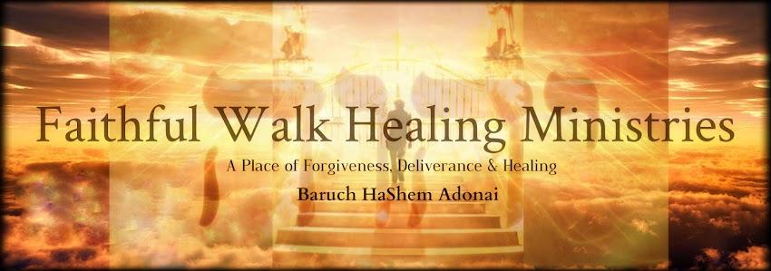 Faithful Walk Healing Ministries
