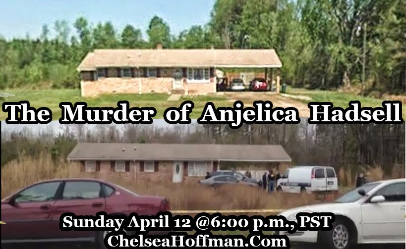 Anjelica Hadsell's remains found: My thoughts