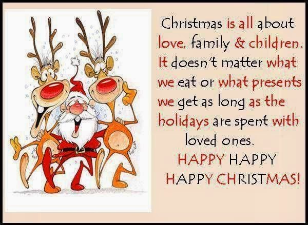 Merry Xmas Quotes One Love : ... as the holidays are spent with loved ones happy happy happy christmas
