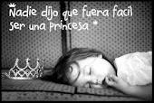 Tu princesa...