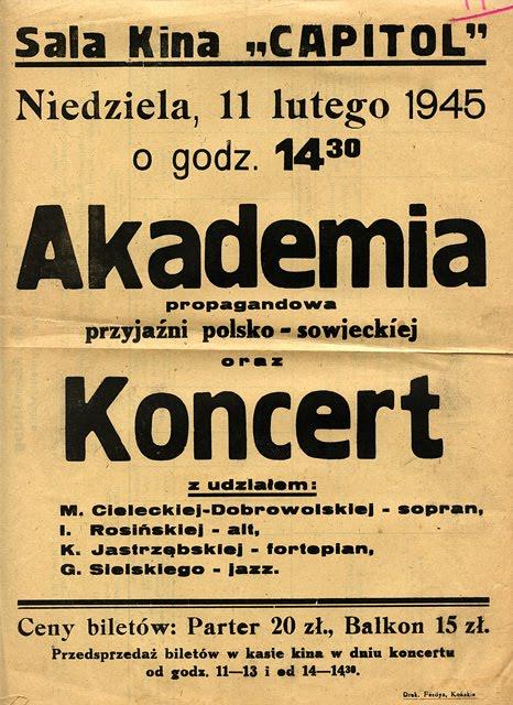 Plakat propagandowy z 11 lutego 1945 r. Czy czytelnicy strony wiedzą gdzie w Końskich mieściło się kino CAPITOL? Plakat z z kolekcji KW.