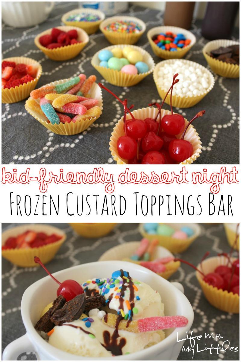 kid-friendly, dessert night, Edy's, Frozen Custard, toppings bar, Edy's Frozen Custard, Old Fashioned Vanilla