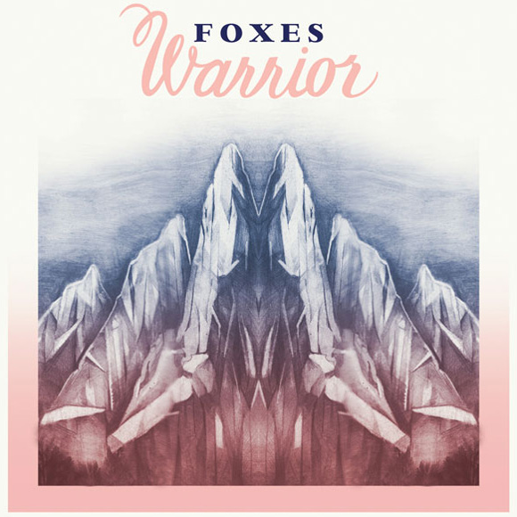 Foxes - Warrior