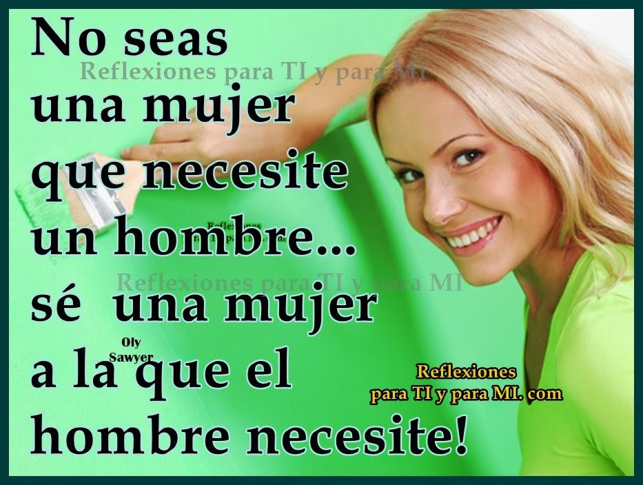* No seas una mujer............