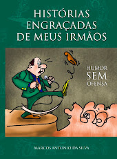 HISTRIAS ENGRAADAS DE MEUS IRMOS