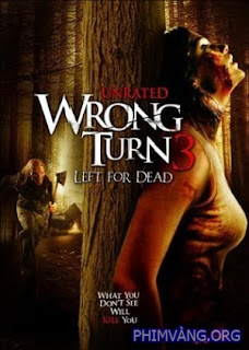 Ngã Rẽ Tử Thần 3 - Wrong Turn 3: Left For Dead (2009)