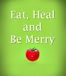 EAT, HEAL & BE MERRY (Check out my new blog!)