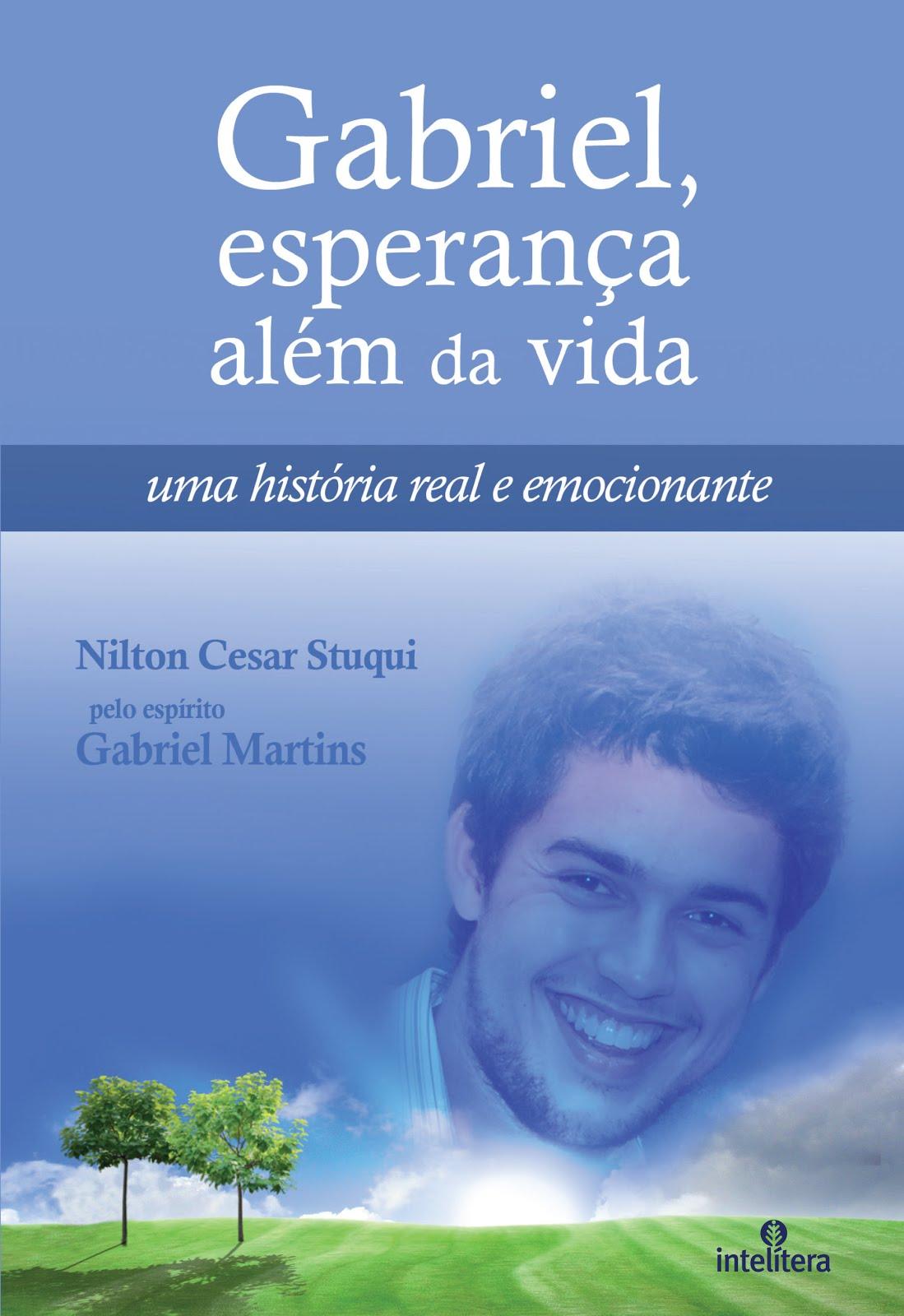 Gabriel, Esperança Além da Vida