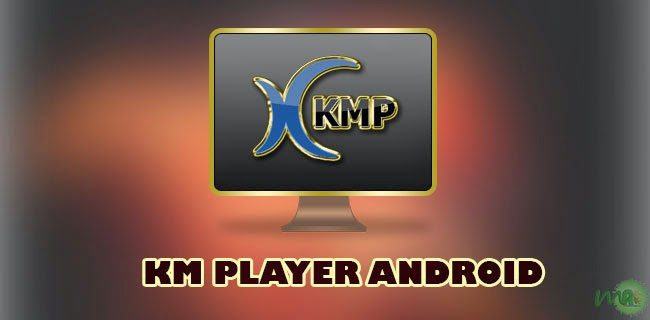 KMPlayer Download Android APK premium