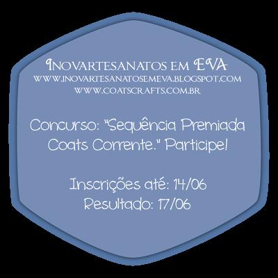 LIH ... SÓ FAZ ARTES - 4° CONCURSO CULTURAL COATS CORRENTE - SEQUENCIA PREMIADA COATS