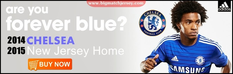 http://www.bigmatchjersey.com/2014/04/jersey-go-chelsea-home-2014-2015.html