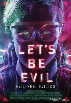Gặp Lại Ác Quỷ - Let&#39s Be Evil