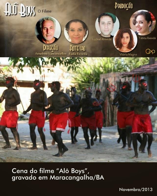 Alô Boys, direção de Anselmo Vasconcelos