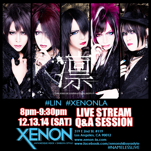 EVENT:  Livestream with LIN ~the end of corruption world~ at XENON