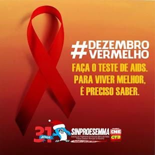 DEZEMBRO VERMELHO CONTRA A AIDS. PREVINA-SE.