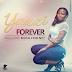 Yazzi - Forever (CQC) [XCLUSIVE]