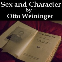 Sex and Character -- by Otto Weininger