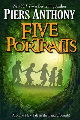 Five Portraits (Xanth #39) by Piers Anthony | Fantasy Book Review