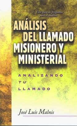 José Luis Malnis-Análisis Del Llamado Misionero y Ministerial-