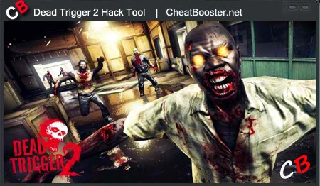 Download Dead Trigger Hack : Android