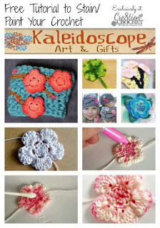 FREE 'How to Stain/Paint Your Crochet' tutorial by #KaleidoscopeArtnGifts exclusively for #Cre8tionCrochet