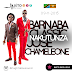"BARNABA Ft. JOSE CHAMELEONE - ""NAKUTUNZA"". (Download mp3)."
