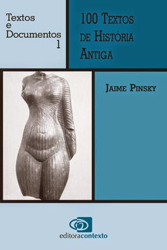 100 textos de historia antiga jaime pinsky