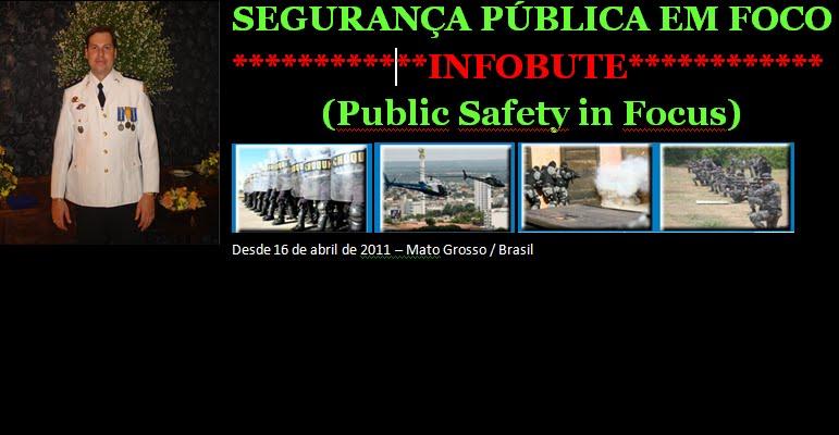 SEGURANÇA PÚBLICA EM FOCO       (Public Safety in Focus)