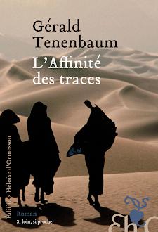 """""""L'Affinité des traces"""" de Gérald Tenenbaum  Ed. Héloise d'Ormesson"""