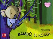 Bambú, El Koala.