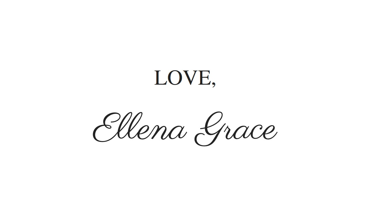 Love, Ellena Grace