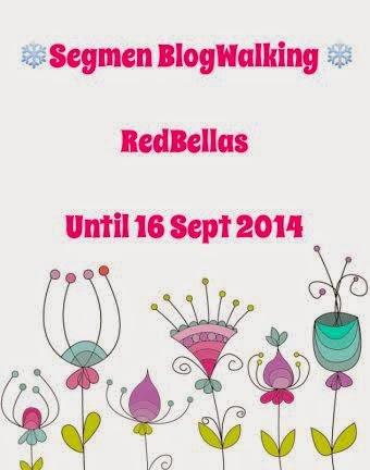 http://faridaredbellas.blogspot.com/2014/08/segmen-blogwalking-bersama-redbellas.html