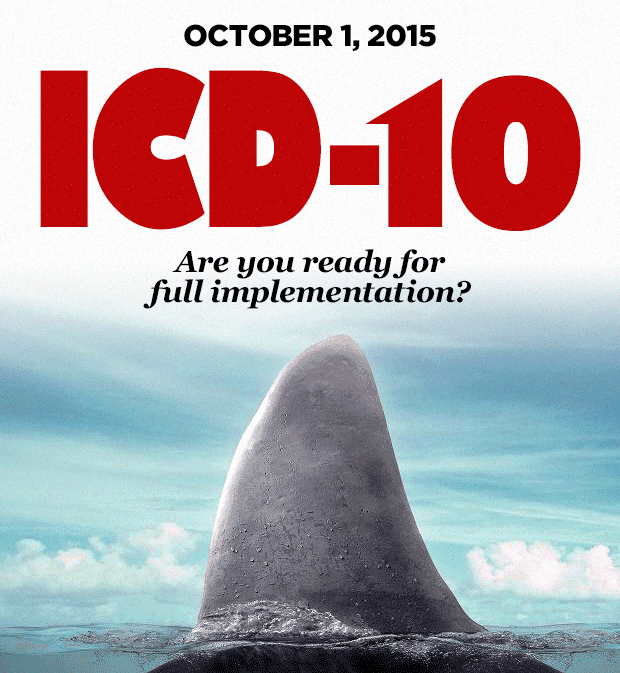 ICD-10 is coming. Are your ready for full implementation?